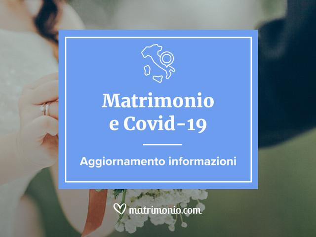 Matrimonio alle porte? Tutte le misure per il contenimento del Covid-19 per una cerimonia in totale sicurezza