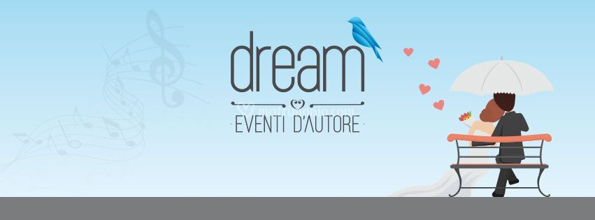 Dream eventi d'autore