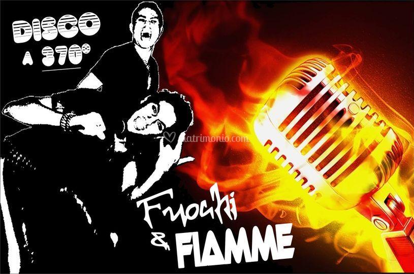 Fuochi & Fiamme show