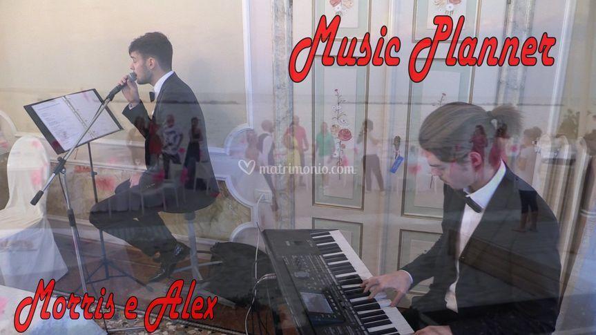 Morris & Alex, Music Planner