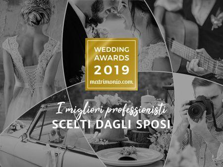 Wedding Awards 2019: i migliori professionisti scelti dagli sposi
