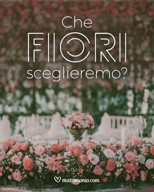 Che fiori sceglierete? 1