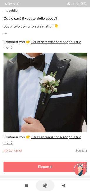 Fai lo screenshot e scopri il vestito dello sposo 24