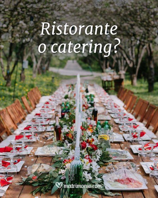 Ristorante o catering? 1