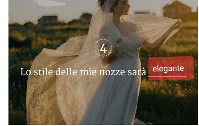 Lo stile delle mie nozze sarà ____ - 1
