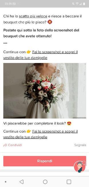 Fai lo screenshot e scopri il tuo bouquet 18