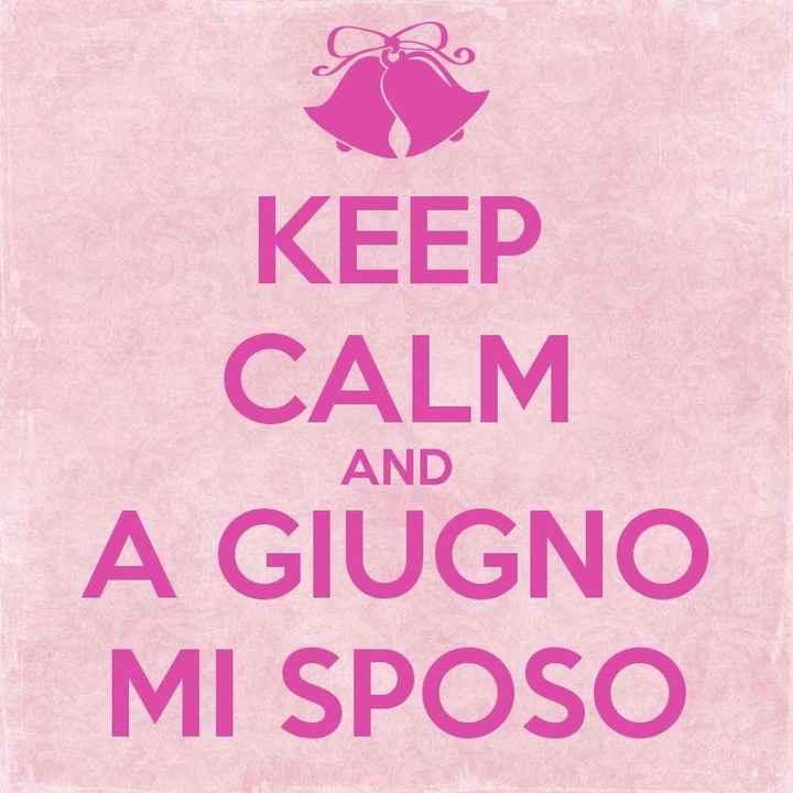 Keep calm and a Giugno mi sposo